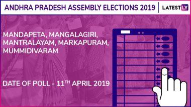 Mandapeta, Mangalagiri, Mantralayam, Markapuram, Mummidivaram Assembly Elections 2019: Candidates, Poll Dates, Results of Andhra Pradesh Vidhan Sabha Seats