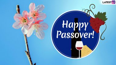 Passover 2019 Greetings: WhatsApp Messages, GIF Images, Chag Sameach Pesach Wishes to Send on Auspicious Jewish Festival of Pesach