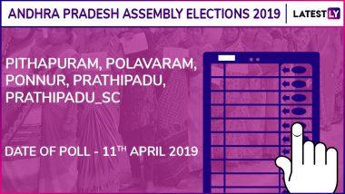 Pithapuram, Polavaram, Ponnur, Prathipadu, Prathipadu_SC Assembly Elections 2019: Candidates, Poll Dates, Results of Andhra Pradesh Vidhan Sabha Seats