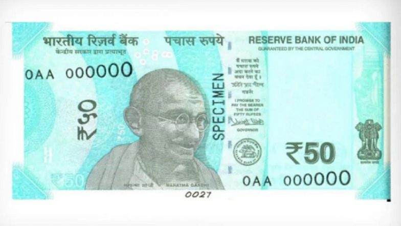 New Rs 50 Currency Note in Sea-Green Colour Bearing Signature of RBI Governor Shaktikanta Das Issued