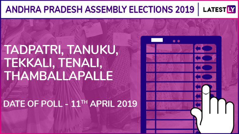 Tadpatri, Tanuku, Tekkali, Tenali, Thamballapalle Assembly Elections 2019: Candidates, Poll Dates, Results Of Andhra Pradesh Vidhan Sabha Seats