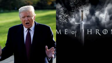 HBO Pissed Off With US President Donald Trump For Using Game of Thrones Memes - Here's Why