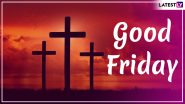 Good Friday 2020 Prayers, HD Images and Messages: Posts, Pictures & Sayings Shared by Twitterati on the Day Commemorating Jesus' Crucifixion