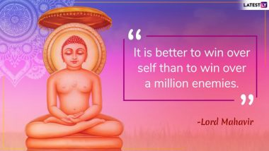 Samvatsari 2019  Mahavira Quotes: Words of Wisdom and Forgiveness You Can Share as WhatsApp Messages, Stickers, Facebook Status, Greetings and Posts at the End of Paryushan