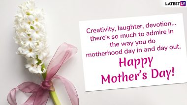 Happy Mother's Day 2019 Greeting Cards: Send These Wishes, Quotes, Messages, Picture Postcards to Your Loving Mom