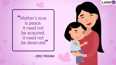 Mother's Day 2019 Quotes and Messages: Tell Mom How Much You Love Her With These Beautiful Lines on Motherhood