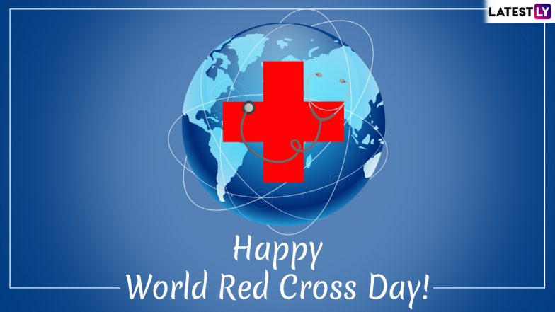 World Red Cross Day 2019 Quotes & Images: Slogans, Wishes and Messages to Send on World Red Cross and Red Crescent Day