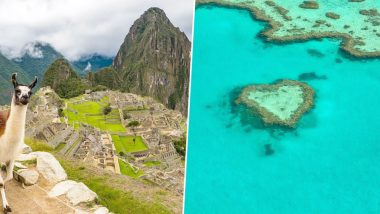 Last Chance Tourism: From Great Barrier Reef to Machu Picchu, 7 Places People Are Visiting Before They're Lost Forever Due to Climate Change!