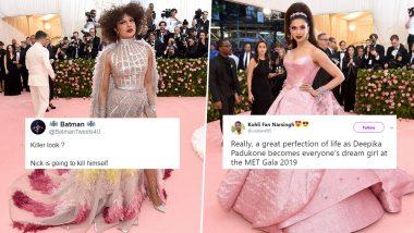 Met Gala 2019 Red Carpet: Desi Twitterati Trolls Priyanka Chopra's Experiment and Praises Deepika Padukone's Simple Look (Read Tweets)