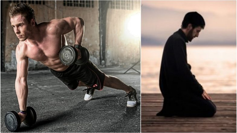 How to Workout During Ramadan 2019: Diet Plan and Easy Exercise to Avoid Muscle Loss As Well Lose Extra Fat