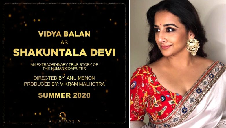Shakuntala Devi Biopic: Vidya Balan All Set to Essay the Role of Math Genius; Anu Menon Directorial to Release on THIS Date