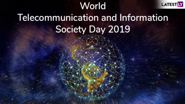 World Telecommunication and Information Society Day 2019: Know History and Theme of This Day Celebrating Internet and Communications