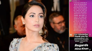 Hina Khan's Cannes 2019 Look: Journalist Apologises for His Insensitive Remark, Here's How the Actress Reacted