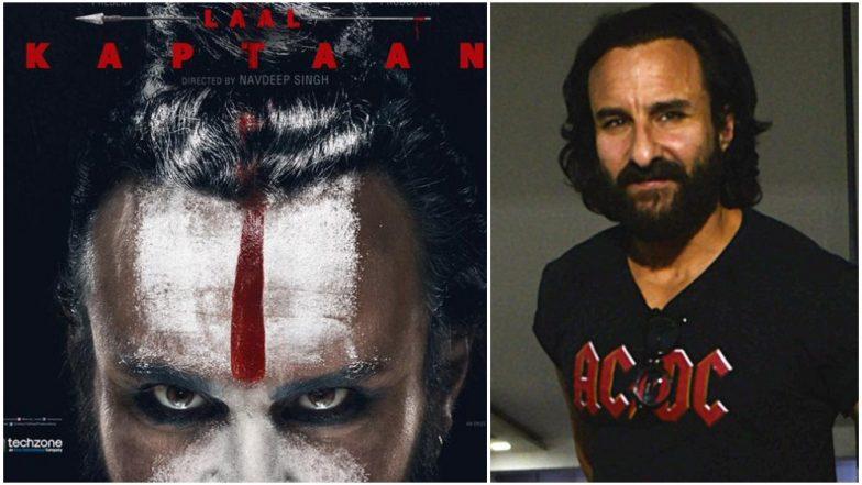 Laal Kaptaan poster: Saif Ali Khan turns into a Naga Sadhu