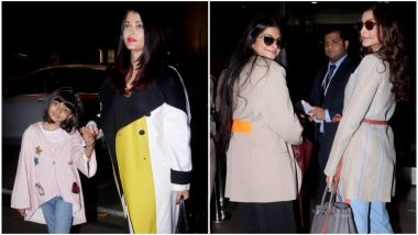 Cannes 2019: Aishwarya Rai Bachchan With Daughter Aaradhya, Sonam Kapoor and Sis Rhea Off to France in Style! See Pics