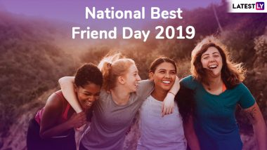 Happy National Best Friends Day 2019 Wishes: Friendship Quotes, Images and Messages to Send Heartfelt Greetings to Your Bestest Pals