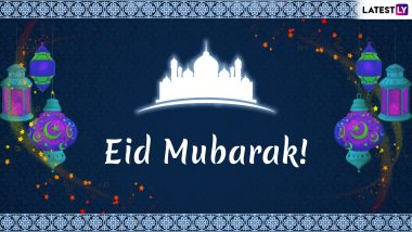 Eid Mubarak 2019 Greetings: WhatsApp Stickers, Eid al-Fitr GIF Images, Quotes, SMS and Messages to Send Happy Eid Wishes