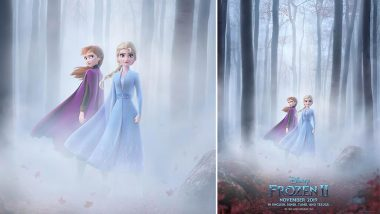 Frozen 2 Poster: Elsa and Anna are All Set for a Mysterious Adventure, the Film's New Trailer to Be Out Tomorrow