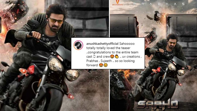 Anushka Shetty's Appreciation Post For Prabhas' Saaho Teaser Has Fans Asking 'What's Cooking?'