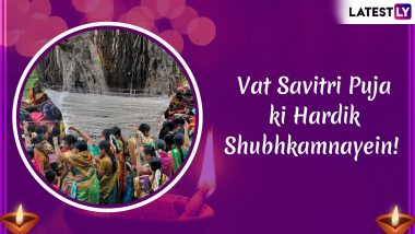 Vat Savitri 2019 Wishes and Messages: Vat Purnima Quotes and SMS to Send Greetings on Savitri Brata!