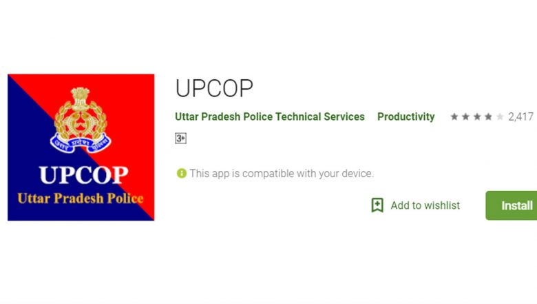 Uttar Pradesh Police's UP Cop App to Ease Filing of FIRs
