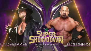 WWE Super ShowDown June 7, 2019, Live Streaming & Full Match Card: Undertaker Clashes With Goldberg for the First Time in Wrestling History (Watch Pre-Match Videos)