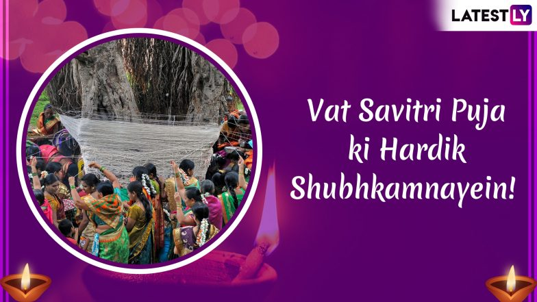 Vat Savitri Puja ki Hardik Shubhkamnayein!