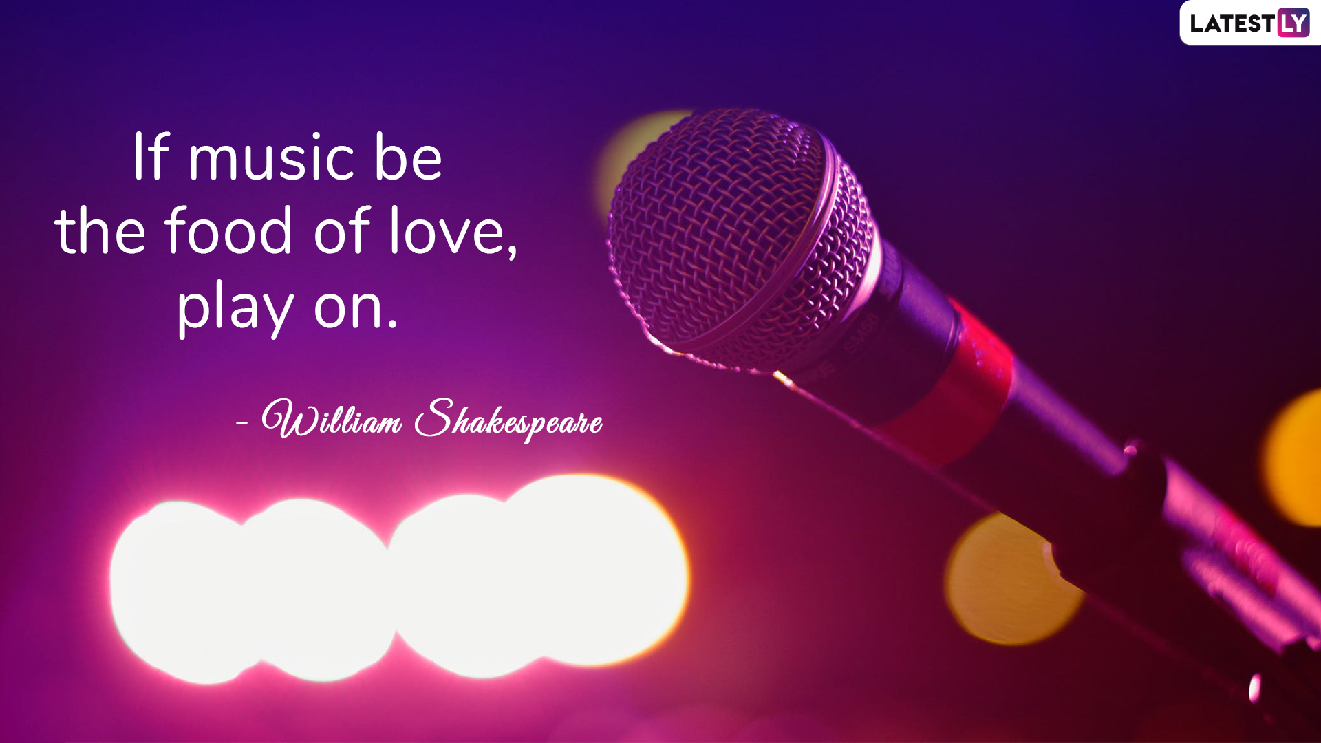 William Shakespeare's quote on music to celebrate World Music Day 2019 (Photo Credits: File Image)