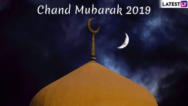 Chand Mubarak 2019 WhatsApp Status And DP: Send These Happy Moon Sighting And Eid al-Fitr Mubarak Greetings, Quotes And Images To Your Loved Ones