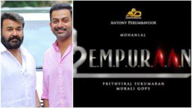 L2 Empuraan! The Much Awaited Sequel of Mohanlal and Prithviraj Sukumaran's Lucifer Gets a Title – Watch Video
