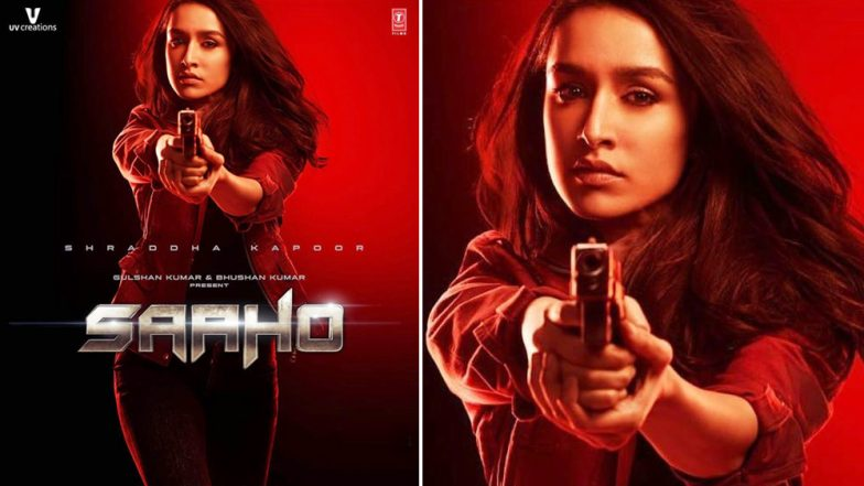 Saaho: Shraddha Kapoor Looks Badass Holding a Gun on the New Poster, Teaser All Set to Release on THIS Date