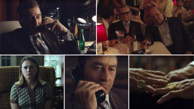 The Irishman Trailer: Al Pacino and Robert De Niro Shine in this Martin Scorsese's Classic Thriller (Watch Video)