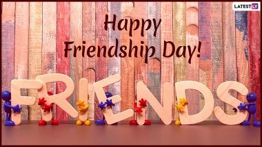 Happy World Friendship Day 2019 Wishes: WhatsApp Stickers, GIF Image Messages, Facebook Photos, Quotes and Greeting Cards to Send on This Special Day of Friendship