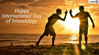 International Friendship Day Wishes: WhatsApp Stickers, BFF Quotes, GIF Images, SMS Messages to Send Greetings on World Friendship Day 2019