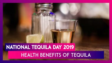 National Tequila Day 2019: Health Benefits of This Mexican Spirit