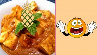 Pineapple in Paneer Makhani? Woman's Tweet About Food Served In Shatabdi Makes Us Think of Some Weirdest Food Combos!