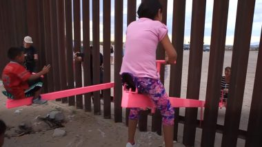 US-Mexico Border: Children Indulge in Seesaw Game Across Border As Form of Protest Against President Donald Trump's Policies, Watch Video
