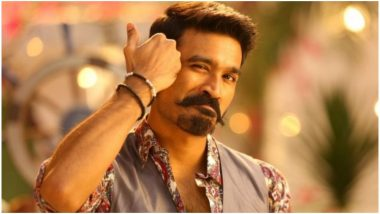Dhanush Birthday Special: 5 Reasons Why Maari 2 Actor Is the All-Rounder of Tamil Cinema!