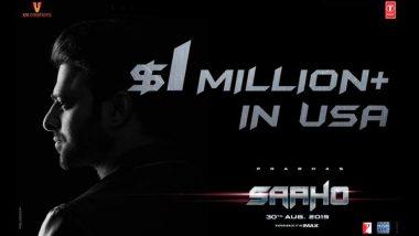 Saaho US Box Office: Prabhas and Shraddha Kapoor's Action Entertainer Earns $1Million Already