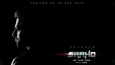 Confirmed! The Trailer of Prabhas and Shraddha Kapoor's Saaho Will Release on August 10, 2019