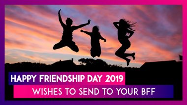 Happy Friendship Day 2019 Wishes in Hindi: WhatsApp Messages, Quotes & Greetings to Send to Your BFF