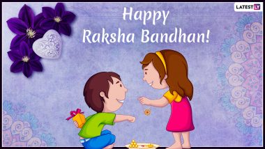 Raksha Bandhan 2019 Greeting Cards And Wishes: WhatsApp Stickers, GIF Images, Rakhi Quotes, Pictures and SMS Messages to Send on This Festival