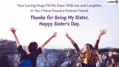 Sisters' Day 2019 Greetings and Instagram Captions: WhatsApp Stickers, GIF Images, SMS, Quotes and Wishes to Send Lovely Happy Sister's Day Messages