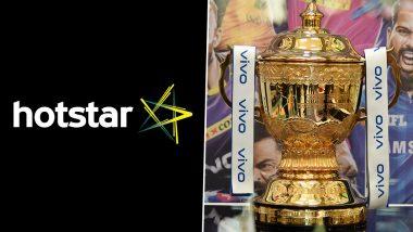 Hotstar Steps Down As Associate Sponsor of Indian Premier League, Digital Streaming Platform Exercises Exit Clause in IPL Deal