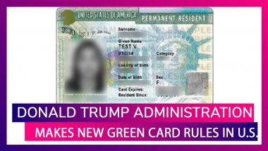 New Green Card Rules In US: Donald Trump Administration Makes Changes in Rules