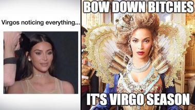 Virgo Season Is Officially Here! Funny Memes, Jokes and GIFs About the Earth Sign That Will Make You Go 'Yaaas!'