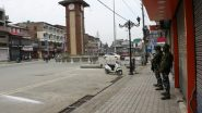 Jammu & Kashmir: Curfew in Srinagar on August 4-5 as Intelligence Warns of 'Black Day' Protests Against Article 370 Repeal