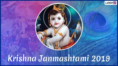 Janmashtami 2019 Date and Puja Muhurat Time: Significance, Gokulashtami Vrat Vidhi, Rituals and Celebrations Related to Lord Krishna's Birthday
