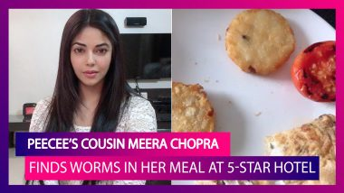Priyanka Chopra's Cousin Meera Chopra Finds Maggots In Her Meal At A Five-Star Hotel