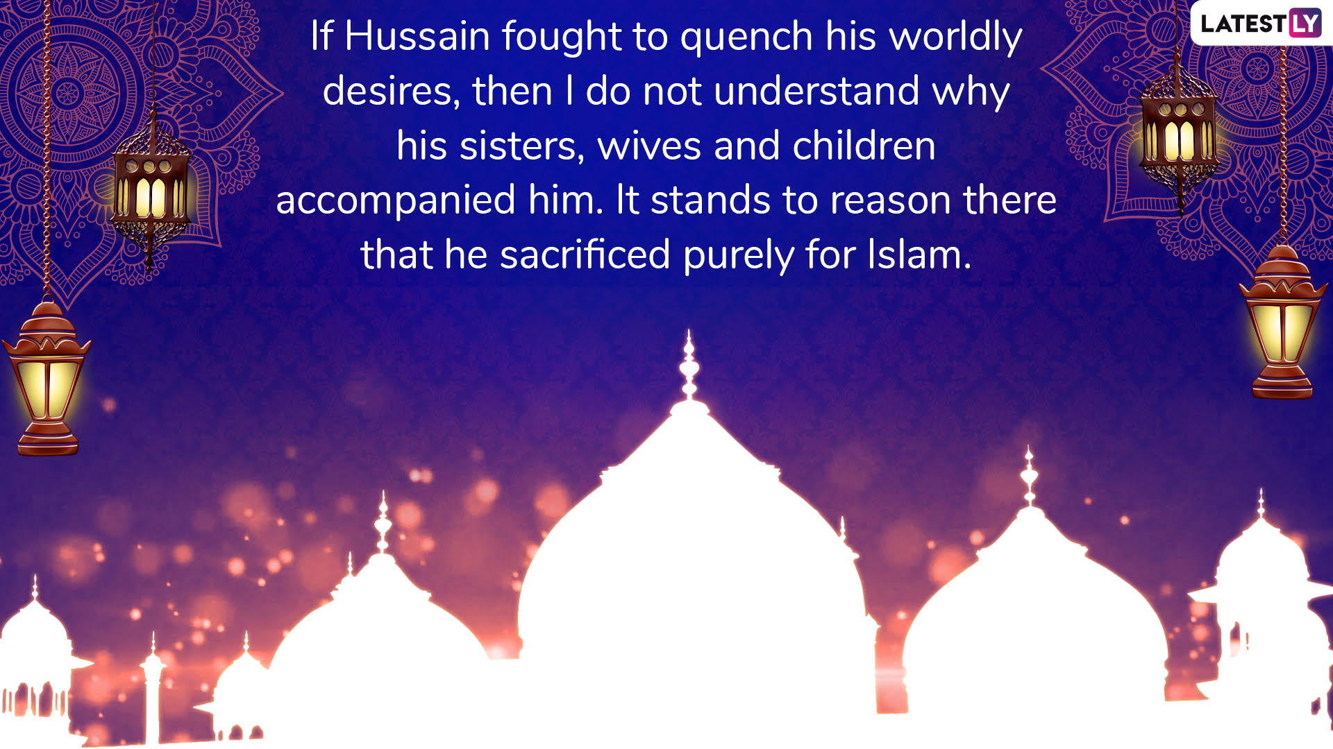 Non Muslim Perspective On The Revolution Of Imam Hussain: Muharram 2019 Quotes In Urdu: WhatsApp Messages, Images